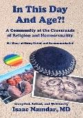 In This Day and Age?! : A Community at the Crossroads of Religion and Homosexuality