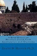 Brief History of Messianic Jewish Faith : Apologetics and Doctrine
