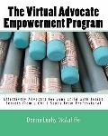 Virtual Advocate Empowerment Program : Effectively Advocate for your Child with Inside Secre...