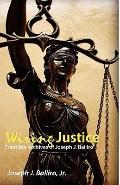 Wiring Justice: From the Archives of Joseph J. Balliro, Sr.