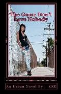 Game Don't Love Nobody : ( an urban Novel)