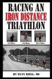 Racing an Iron Distance Triathlon