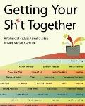 Getting Your Sh*t Together: A Professional Practices Manual for Artists : By Karen Atkinson ...