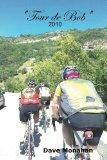 Tour de Bob