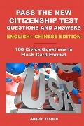 Pass the New Citizenship Test Questions and Answers English-Chinese Edition