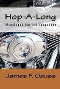 Hop-A-Long : Abandoned but not Forgotten