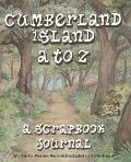 Cumberland Island A to Z, A Scrapbook Journal
