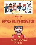 PATRICK PUCKLE and FRIENDS PRESENT Mickey Meets His Match!