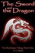 Sword and the Dragon : (the Wardstone Trilogy Book One)