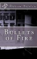 Bullets of Fire
