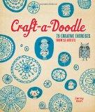 Craft-A-Doodle : 75 Exercises for Creative Drawing
