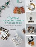 Creative Soldered Jewelry and Accessories