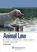 Animal Law: Welfare Interests & Rights 2nd Edition
