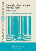 Constitutional Law--Individual Rights : Examples and Explanations