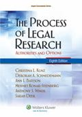 The Process of Legal Research: Authorities and Options, Eighth Edition (Aspen Coursebook)