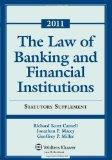 Law of Banking & Financial Institutions: 2011 Statutory Supplement