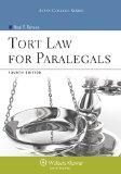 Tort Law for Paralegals, Fourth Edition (Aspen College)