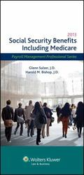 Social Security Benefits Including Medicare, 2013 Edition