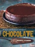 Chocolate : 90 Sinful and Sumptuous Indulgences