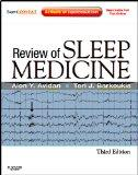 Review of Sleep Medicine: Expert Consult - Online and Print