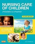 Nursing Care of Children : Principles and Practice