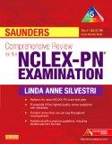 Saunders Comprehensive Review for the NCLEX-PN Examination, 5e (Saunders Comprehensive Revie...
