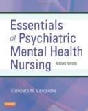 Essentials of Psychiatric Mental Health Nursing : A Communication Approach to Evidence-Based...