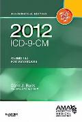 2012 ICD-9-CM for Physicians Volumes 1 and 2: Professional Edition