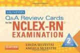 Saunders Q & A Review Cards for the NCLEX-RN Exam, 2e