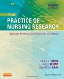 Practice of Nursing Research : Appraisal, Synthesis, and Generation of Evidence