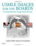 USMLE Images for the Boards: A Comprehensive Image-Based Review, 1e