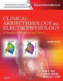 Clinical Arrhythmology and Electrophysiology: A Companion to Braunwald's Heart Disease : Exp...