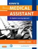 Kinn's The Administrative Medical Assistant: An Applied Learning Approach, 8e