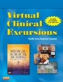 Virtual Clinical Excursions 3.0 for Medical-Surgical Nursing: Patient-Centered Collaborative...