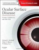 Ocular Surface Disease: Cornea, Conjunctiva and Tear Film: Expert Consult - Online and Print...