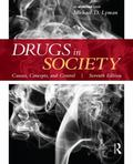 Drugs in Society, Seventh Edition: Causes, Concepts, and Control