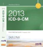 2013 ICD-9-CM for Physicians, Volumes 1 and 2, Standard Edition, 1e (Ama Physician Icd-9-Cm)
