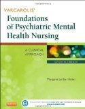 Varcarolis' Foundations of Psychiatric Mental Health Nursing : A Clinical Approach