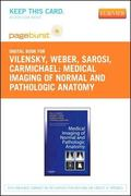 Medical Imaging of Normal and Pathologic Anatomy - Pageburst e-Book on VitalSource (Retail A...