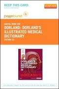 Dorland's Illustrated Medical Dictionary - Pageburst e-Book on VitalSource (Retail Access Card)
