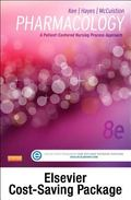 Pharmacology - Text and Study Guide Package : A Nursing Process Approach