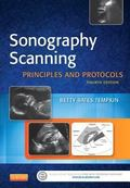 Sonography Scanning : Principles and Protocols