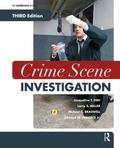 Crime Scene Investigation, Third Edition
