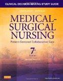 Clinical Decision-Making Study Guide for Medical-Surgical Nursing - Revised Reprint: Patient...