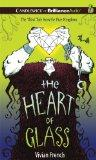 The Heart of Glass: The Third Tale from the Five Kingdoms (Tales from