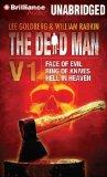 The Dead Man Vol 1: Face of Evil, Ring of Knives, Hell in Heaven (Dead Man Series)