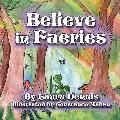 Believe in Faeries