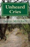 Unheard Cries (Volume 1)
