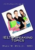 IELTS Speaking Topics : IELTS task two speaking topic questions for students and Educators