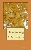 Homecoming: A Novella
